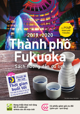 Fukuoka City Visitor's Guide Vietnamese(2019-2020)